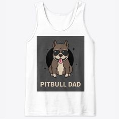 Pitbull Dad Products from Sam Shop Pitbulls, Dads, T Shirt, Shopping, Products, Women, Fashion, Parents, Moda