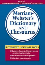 Merriam-Webster's Dictionary and Thesaurus  Bellevue University Call Number:  PE1628.M367 2007