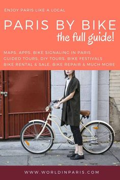 Paris by bike guide is the WorldinParis' ultimate guide with info, tips & tricks to discover and enjoy the City of Light from another point of view.