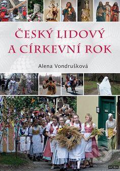 Český lidový a církevní rok - Alena Vondrušková