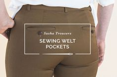 How to sew welt pockets // Welt Pocket Tutorial // Closet Case Patterns and French seam pocket bags