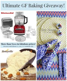 The Ultimate Grain-Free Baking Giveaway! - $500 in fabulous prizes from KitchenAid, Honeyville and Hen House Linens!