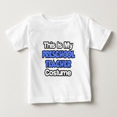 This Is My Preschool Teacher Costume Infant T Shirt, Hoodie Sweatshirt