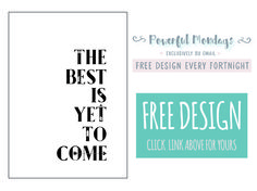 ' The Best Is Yet To Come' Free only today on Power Monday. Enjoy!