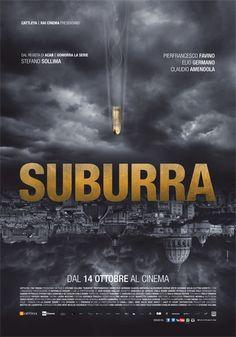 Suburra (Ita) - directed by Stefano Sollima Vote 7,5 (16 oct 15)