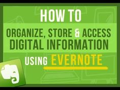 ▶ Evernote Tips: How To Easily Use Evernote To Store and Access Digital Information In The Future - YouTube
