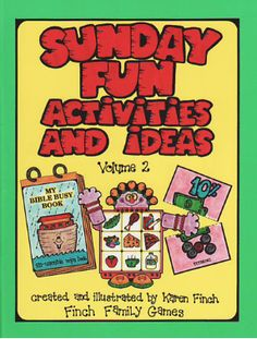 Sunday Fun Activities and Ideas #2 This creative idea book is perfect for families with young, busy children. It is packed with great games, file folder activities, re-usable activity books, sewing cards, crafts, charts and much more! It is a wonderful supplement for family home evening and for those long Sunday hours that you want to fill with wholesome entertainment.