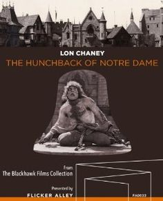 The Hunchback of Notre Dame Directed by: Wallace Worsley Starring: Lon Chaney, Patsy Ruth Miller, Norman Kerry Produced by: Irv. Movie Blog, Movie Tv, Carl Laemmle, Lon Chaney Jr, Anthony Quinn, Blu Ray, Creature Feature, Universal Pictures, Silent Film