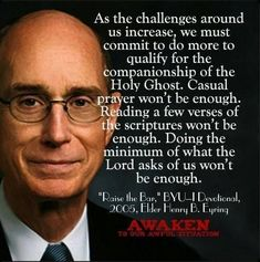 """As the challenges around us increase, we must commit to DO MORE to qualify for the companionship of the Holy Ghost. Doing the minimum of what the Lord asks of us won't be enough!"""" ~ President Henry B. Jesus Christ Quotes, Gospel Quotes, Mormon Quotes, Lds Quotes, Religious Quotes, Uplifting Quotes, Quotable Quotes, Great Quotes, Inspirational Quotes"""