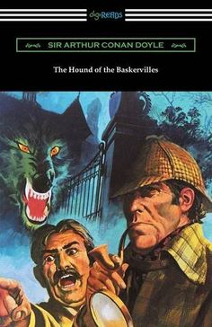 The Hound of the Baskervilles by Sir Arthur Conan Doyle https://www.amazon.com/dp/142095282X/ref=cm_sw_r_pi_dp_x_1kbPxbD983TQZ