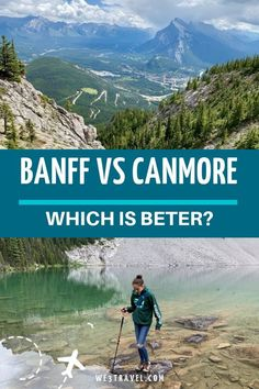 Banff vs Canmore, which is better when visiting the Canadian Rockies? We break down the two towns, including things to do, where to stay, and where to eat in Canmore and Banff. #banff #canmore #alberta #canadianrockies