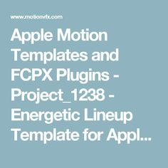 Apple Motion Templates and FCPX Plugins - Project_1238 - Energetic Lineup Template for Apple Motion 5 & FCPX - motionVFX Store
