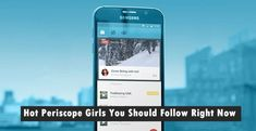 Hot Periscope Girls You Should Follow Right Now