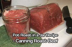 Pot Roast in a Jar... Canning Roast Beef. The pot roast actually tastes better than regularly cooked beef. See how to can your beef safely today.