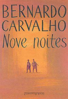 Nove Noites, de Bernardo Carvalho