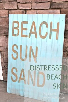 Distressed Sign - 18 Amazing DIY Beach Inspired Decorations for Your Home