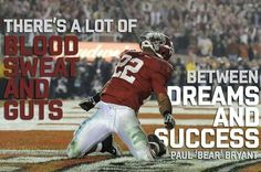 Bear Bryant quote. Pic of Mark Ingram touchdown vs Texas in the National Championship game. Roll Tide. (scheduled via http://www.tailwindapp.com?utm_source=pinterest&utm_medium=twpin&utm_content=post52798420&utm_campaign=scheduler_attribution)