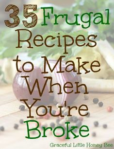 Healthy Meals Check out this list of 35 frugal recipes and learn how to feed your family when you're low on cash. - Check out this list of 35 frugal recipes and learn how to feed your family when you're low on cash. Frugal Meals, Budget Meals, Freezer Meals, Frugal Recipes, Easy Meals, Cooking Recipes, Budget Cooking, Cheap Recipes, Inexpensive Meals