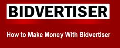 How to Make Money With Bidvertiser