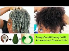 Deep Conditioning Natural Hair 4c Avocado and Coconut Milk DIY Hair Mask Treatment Wash Day Routine - YouTube