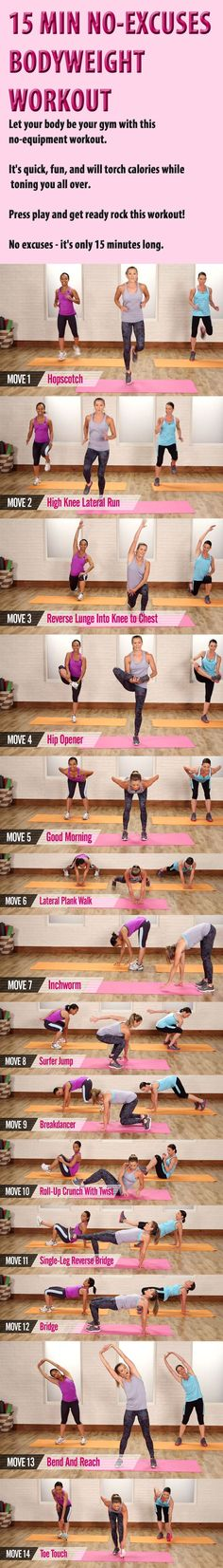 15- Minute No-Excuses Bodyweight Workout. #bodyweightworkout #noexcuses #muffintop #fatburn