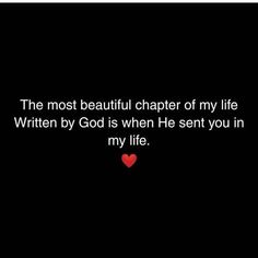 The most beautiful chapter of my life love quotes love images quotes of the day love pic daily love quotes Quotes About Strength And Love, Quotes About Love And Relationships, Love Quotes For Her, Love Yourself Quotes, Relationship Quotes, Reality Quotes, Mood Quotes, Crush Quotes, Positive Quotes