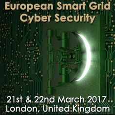 European Smart Grid Cyber Security, March 21 - 22, 2017, London, UK