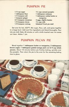 These vintage pie recipes are from A Picture Treasury of Good Cooking The pies look delicious! Hope you have fun trying out the recipes!use vintage dishes! You may also like these recipes: :) Retro Recipes, Old Recipes, Cookbook Recipes, Vintage Recipes, Cooking Recipes, 1950s Recipes, Homemade Cookbook, Cookbook Ideas, Family Recipes