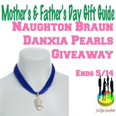 Mother's & Father's Day Gift Guide – Naughton Braun Danxia Pearls Giveaway! US 5/14 #giveaway #giftguide #pearlnecklace