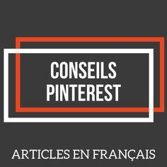 Tableau Pinterest avec plein d'articles de conseils Pinterest - Comment utiliser Pinterest | Pinterest Marketing | Augmenter son trafic avec Pinterest