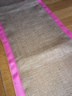 Check out this item in my Etsy shop https://www.etsy.com/uk/listing/274865650/pink-grosgrain-ribbon-edged-hessian
