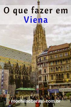 Saiba o que fazer em Viena na Áustria. Dicas de como economizar e montar seu roteiro da sua viagem para a Europa. #Europa #Eurotrip #Viena #Áustria