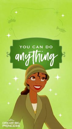 Tiana ❤ you can do anything