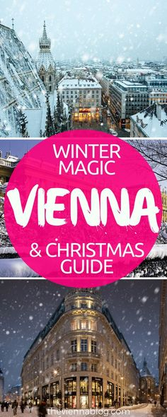 VIENNA WINTER TRAVEL GUIDE & TIPS CHRISTMAS, Vienna Top things to do in Winter and Christmas time #vienna #Wien #Austria #christmas