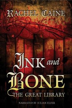 Ink and Bone: The Great Library by Rachel Caine #audiobooks