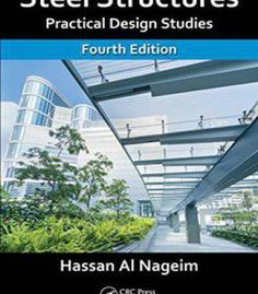 Steel Structures Practical Design Studies Fourth Edition PDF