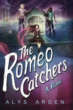The Romeo Catchers (The Casquette Girls Series)