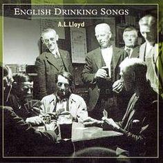 English Drinking Songs - A.L. Lloyd