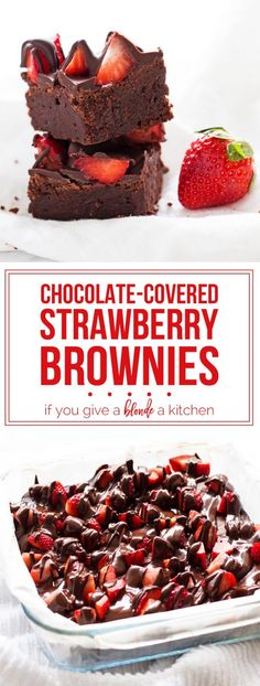 Chocolated Covered Strawberry Brownies Chocolate-c. - Chocolated Covered Strawberry Brownies Chocolate-covered strawberry b - 13 Desserts, Delicious Desserts, Yummy Food, Healthy Food, Healthy Desserts, Vegan Food, Brownie Recipes, Chocolate Recipes, Cake Recipes