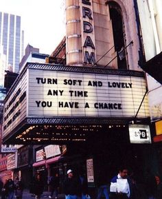 turn soft and lovely any time you have a chance.
