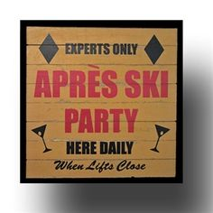 Ski Bar Accessories for the ski home or condo. Signs, vintage beer lighted signs and more. See our repro vintage ski beer lighted signs too! Chalet Chic, Ski Chalet, Ski Bar, Ski Lodge Decor, Ski Wedding, Party Frame, Condo Decorating, Decorating Ideas, Craft Ideas