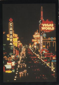 Old Las Vegas Postcard - a unique view of the vintage neon hotel signs on the north end of the Strip...The Sahara, The El Rancho, Bob Stupak's  Vegas World, The Stardust, The Frontier-all are gone. www.all-chips.com has chips for sale from here and hundreds of Las Vegas casinos... New and Old obsolete Las Vegas