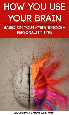 How do YOU use your brain? Find out how each Myers-Briggs® personality type uses their brain in completely different ways! This post goes in-depth into the neuroscience of each personality type.