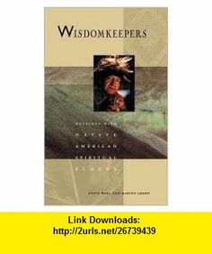 Recovering the sacred the power of naming and claiming new books wisdomkeepers meetings with native american spiritual elders fandeluxe Images