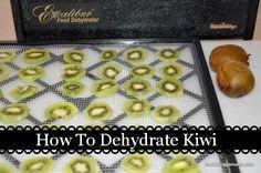Cómo Deshidratar Kiwi