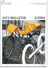 Interne Seite: Info bulletin 02 / 2006