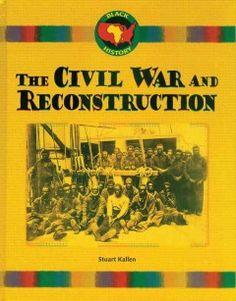 the civil war reconstruction , kallen stuart - Google Search