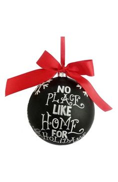 Free shipping and returns on Sage & Co  'No Place Like Home' Chalkboard Ornament at Nordstrom.com. A loving yuletide message is painted atop a glass chalkboard-style ornament tied with a big red bow—perfect for trimming the tree.