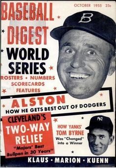 Play Ball!! Baseball Digest Covers from the 1940s-50s: http://www.robertnewman.com/play-ball-baseball-digest-covers-from-the-1940s-50s/. Baseball Digest, October 1955.