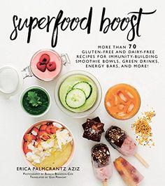 Superfood Boost: Immunity-Building Smoothie Bowls, Green ... https://www.amazon.com/dp/1510731598/ref=cm_sw_r_pi_dp_U_x_lsItBbTA5GTAR